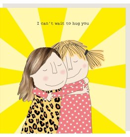 Rosie Made a Thing Card- I Can't Wait To Hug You