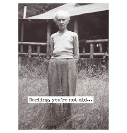 Raven's Rest Card- Darling, You're Not Old