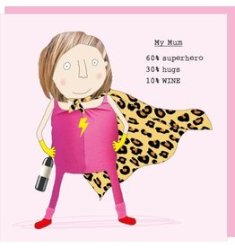 Rosie Made a Thing Card- Supermum