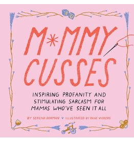 Raincoast Books Book:  Mommy Cusses