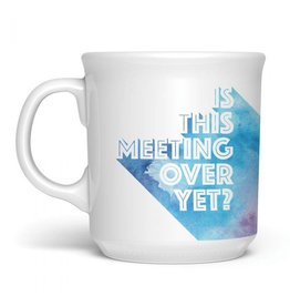 Fred Mug-Is This Meeting Over