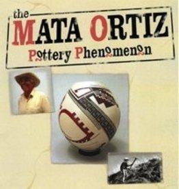 Mata Ortiz AMOCA Mata Ortiz: Pottery Phenomenon