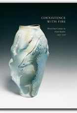 AMOCA Coexistence with Fire: Wood-Fired Ceramics by Frank Boyden, 1985-2006