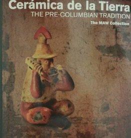 AMOCA Ceramica de la Tierra: The Pre-Columbian Tradition from The Maw Collection