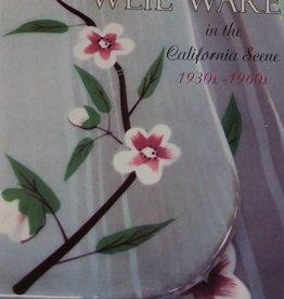 Weil Ware in the California Scene, 1930s - 1960s