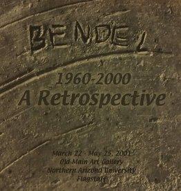 Bendel 1960-2000: A Retrospective