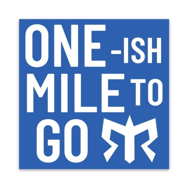 One Mile To Go Sticker