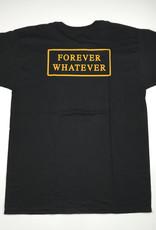HUF FOREVER WHATEVER TEE - BLACK
