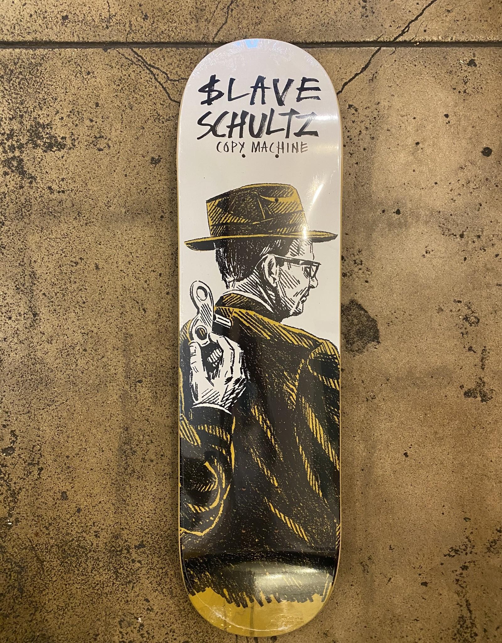 SLAVE SCHULTZ COPY MACHINE DECK - 8.25