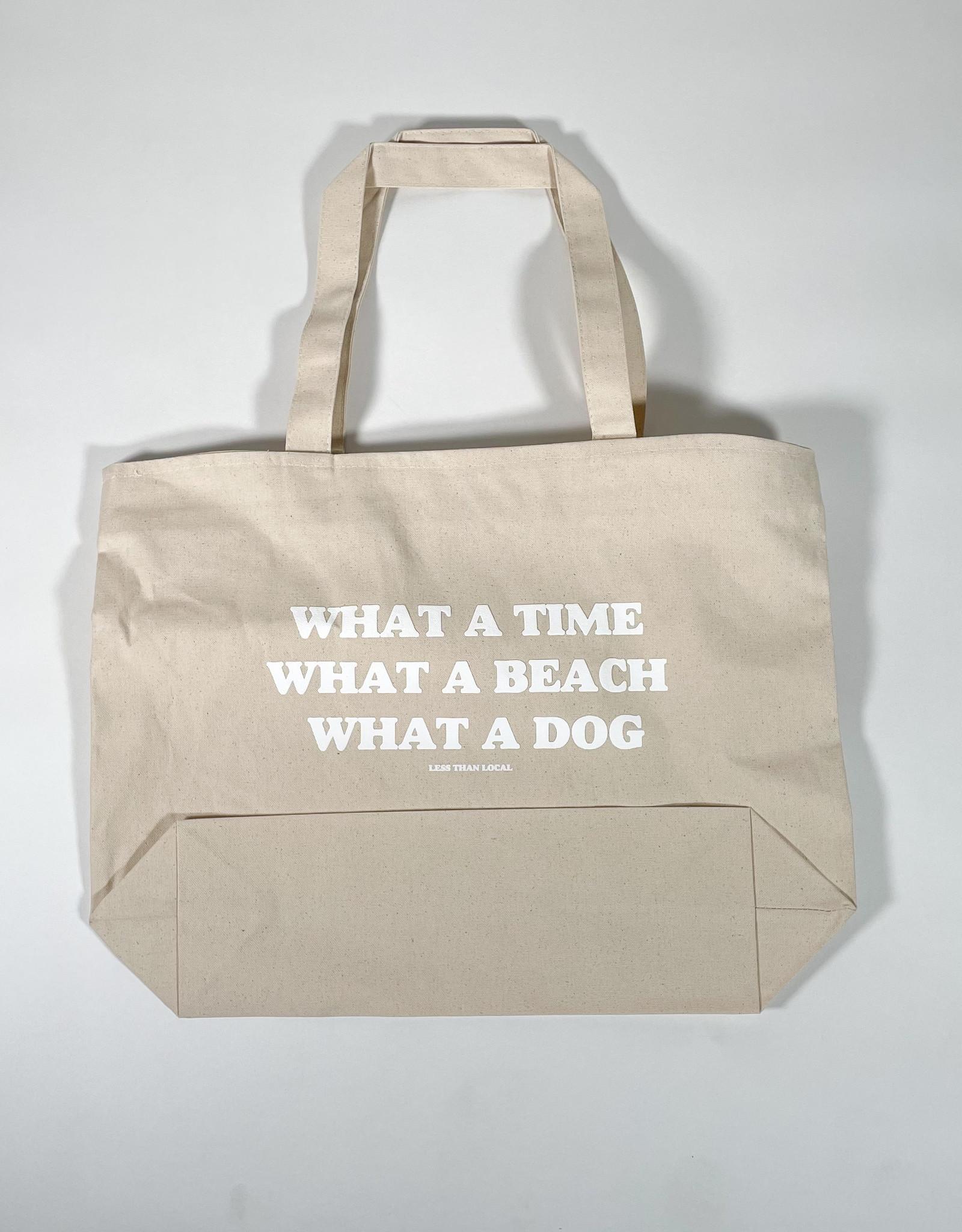 LESS THAN LOCAL LESS THAN LOCAL WHAT A DOG CANVAS TOTE BAG