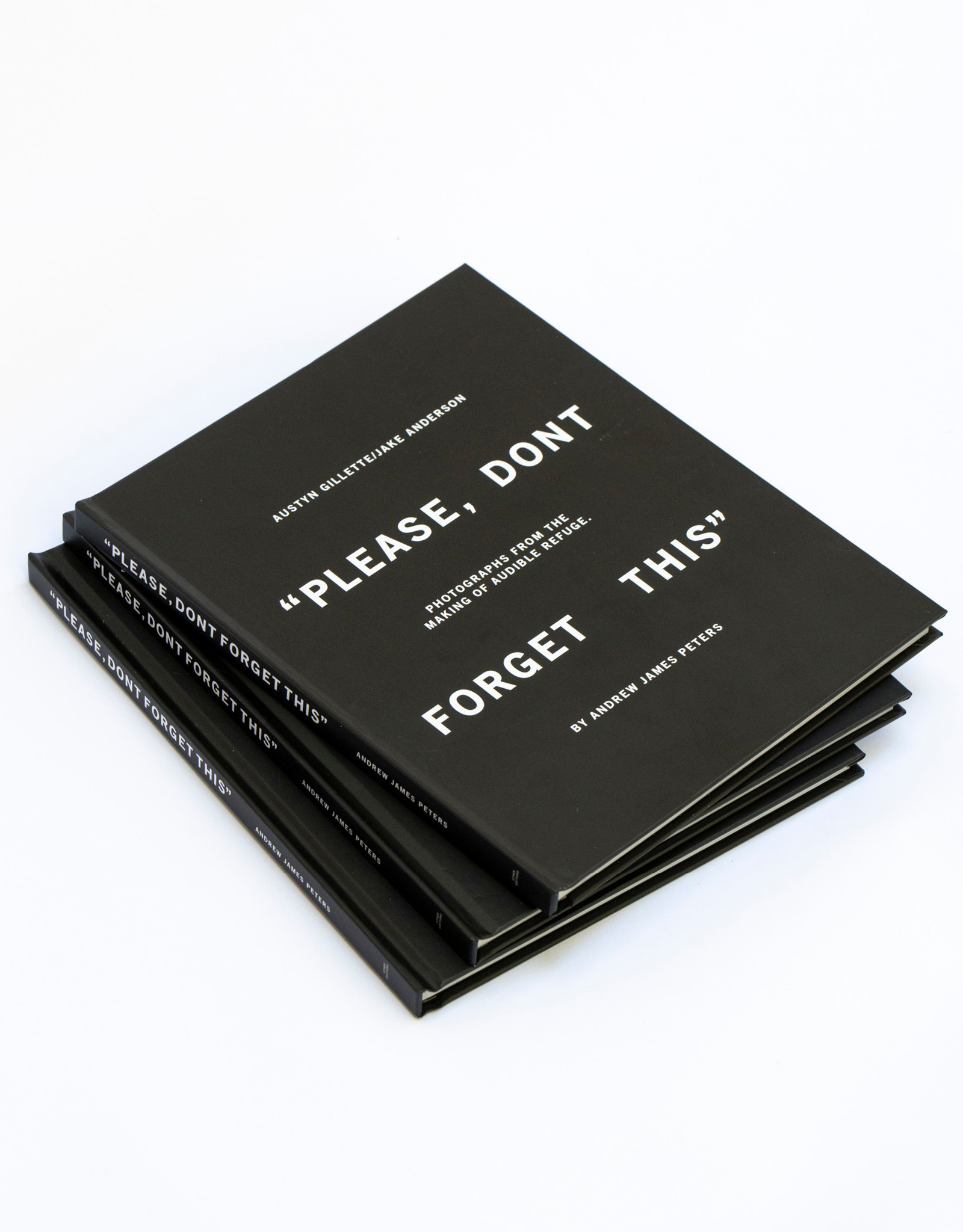 """ANDREW JAMES PETERS """"PLEASE, DONT FORGET THIS"""" BOOK - BY ANDREW JAMES PETERS"""