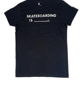 SKATEBOARDING IS SKATEBOARDING IS S/S SHIRT - BLACK