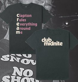 CLUB MIDNIGHT CLUB MIDNIGHT C.R.E.A.M. TEE - BLACK