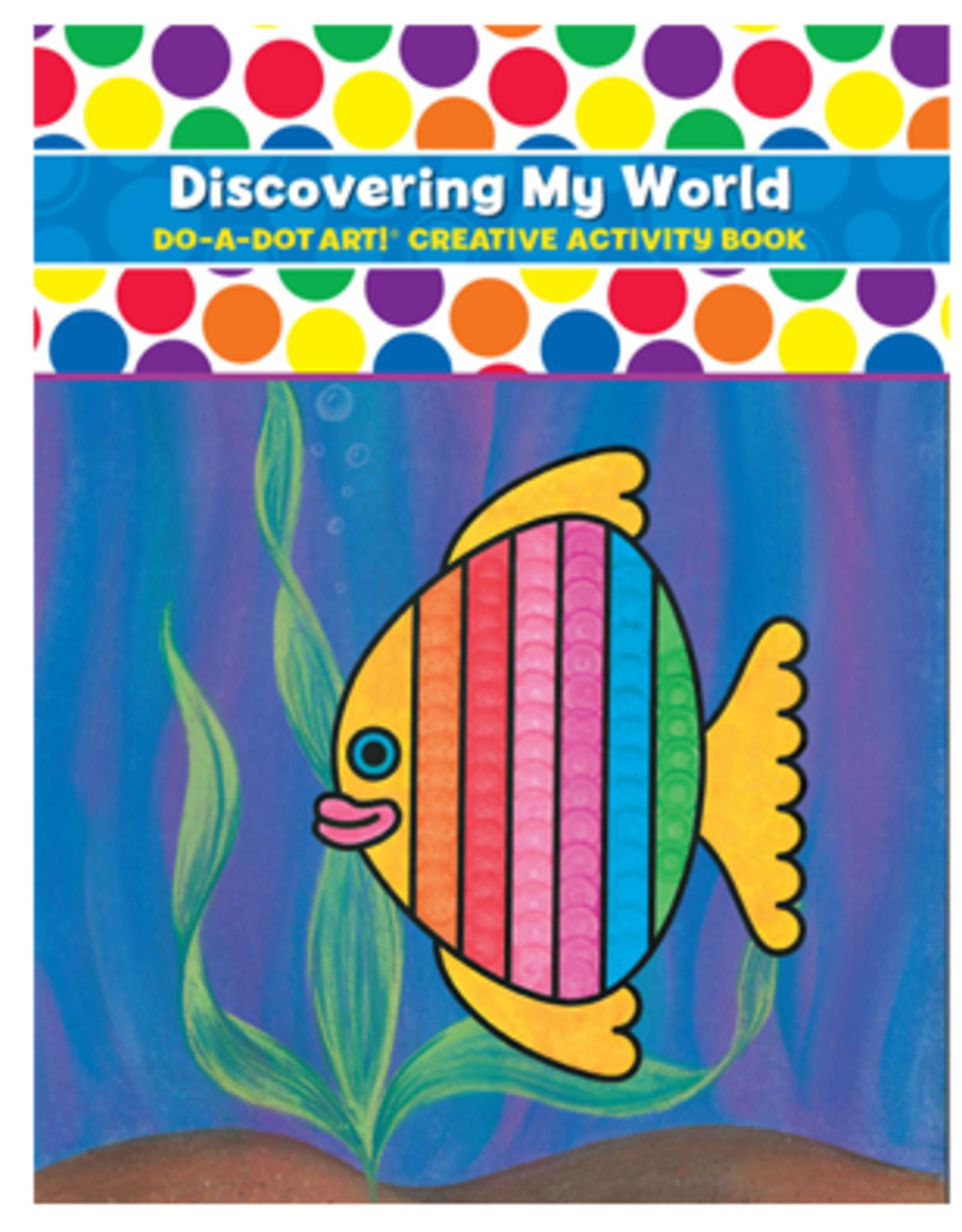 Do A Dot Art Do-A-Dot Book - Discovering My World