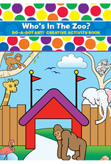 Do A Dot Art Do-A-Dot Book - Who's in the Zoo