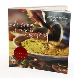 Épices de Cru Épices de cru - Livre La cuisine et le gout des épices