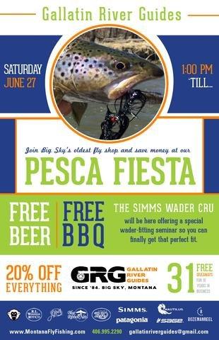 Twenty four hours away from Pesca Fiesta Big Sky fly fishing party