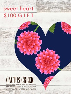 Cactus Creek $100 Sweet Heart Gift Card