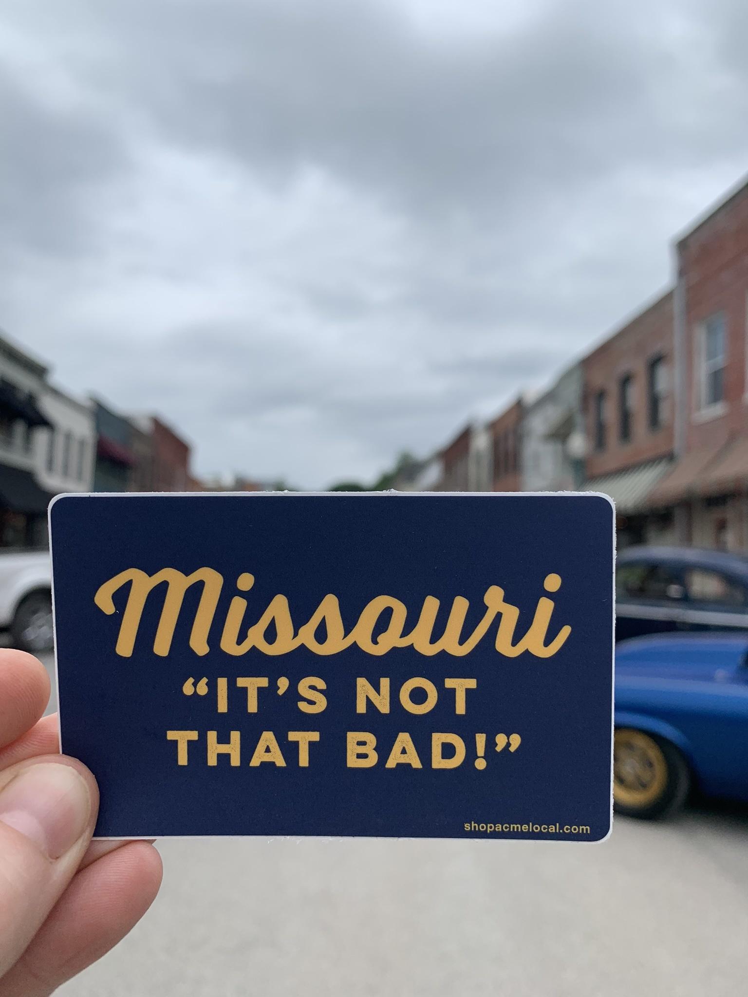 Missouri It's Not That Bad Sticker - Navy & Gold