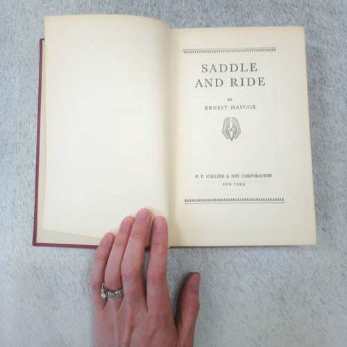 SADDLE and RIDE Vintage Book by Ernest Haycox
