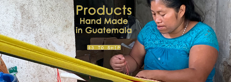Hand Made in Guatemala