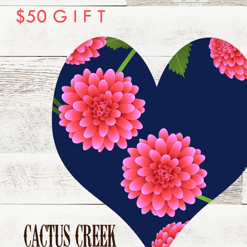Cactus Creek $50 Sweet Heart Gift Card