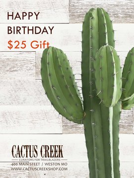 Cactus Creek $25 Birthday Gift Card