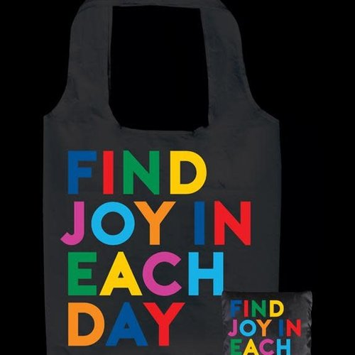 Find Joy in Each Day Fold up Tote Bag