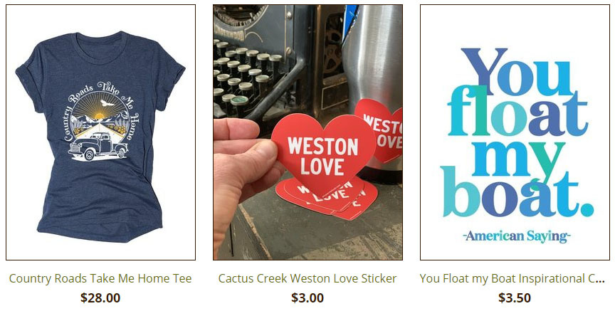 Graphic Tees, WEston Love stickers from CActus Creek in Weston MO