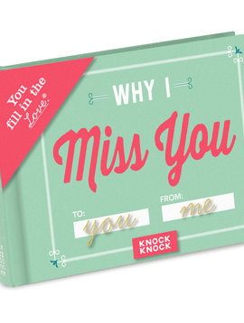 Why I Miss You Fill in the Love Journal
