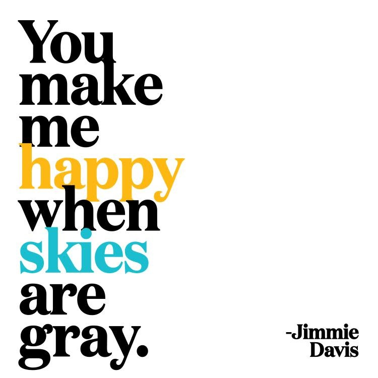 You Make Me Happy When Skies Are Gray Inspirational Card Cactus Creek