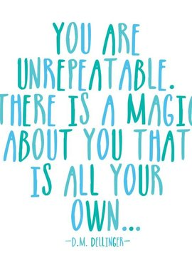 You are Unrepeatable Inspirational Card