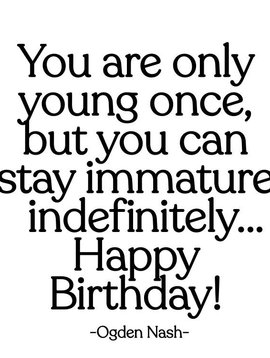 You are Only Young Once Inspirational Card