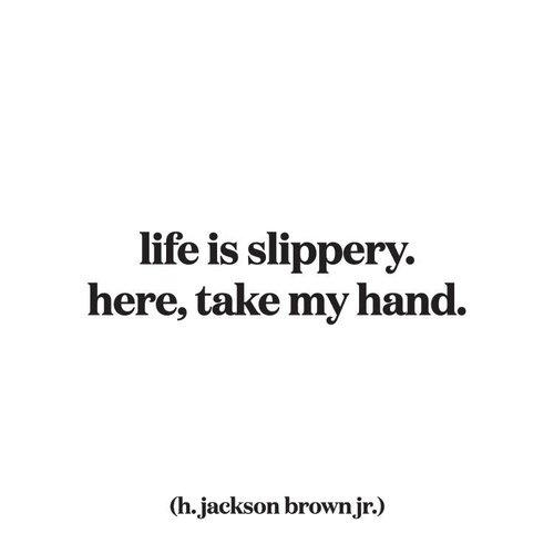 Life is Slippery Take my Hand Inspirational Card