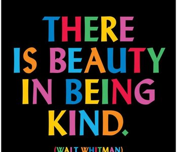 There is Beauty in Being Kind Inspirational Card
