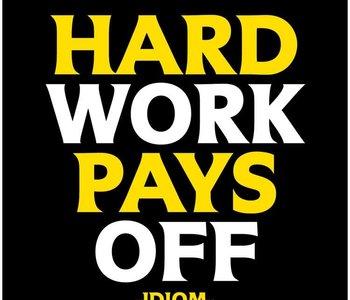 Hard Work Pays Off Inspirational Card