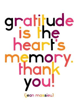 Gratitude is the Heart's Memory Inspirational Card