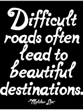 Difficult Roads Inspirational Card