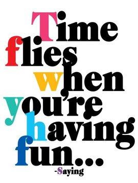 Time Flies When You're Having Fun Inspirational Card