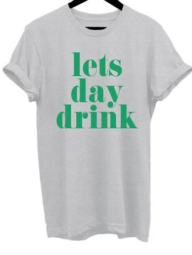 Let's Day Drink T Shirt