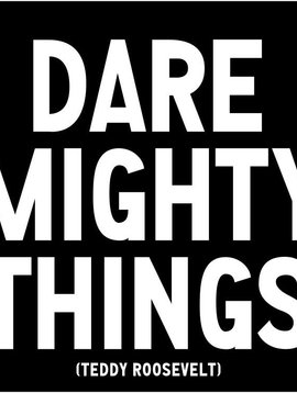 Dare Mighty Things Inspirational Card