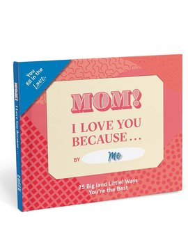 Mom I Love you Because Fill in the Love Book