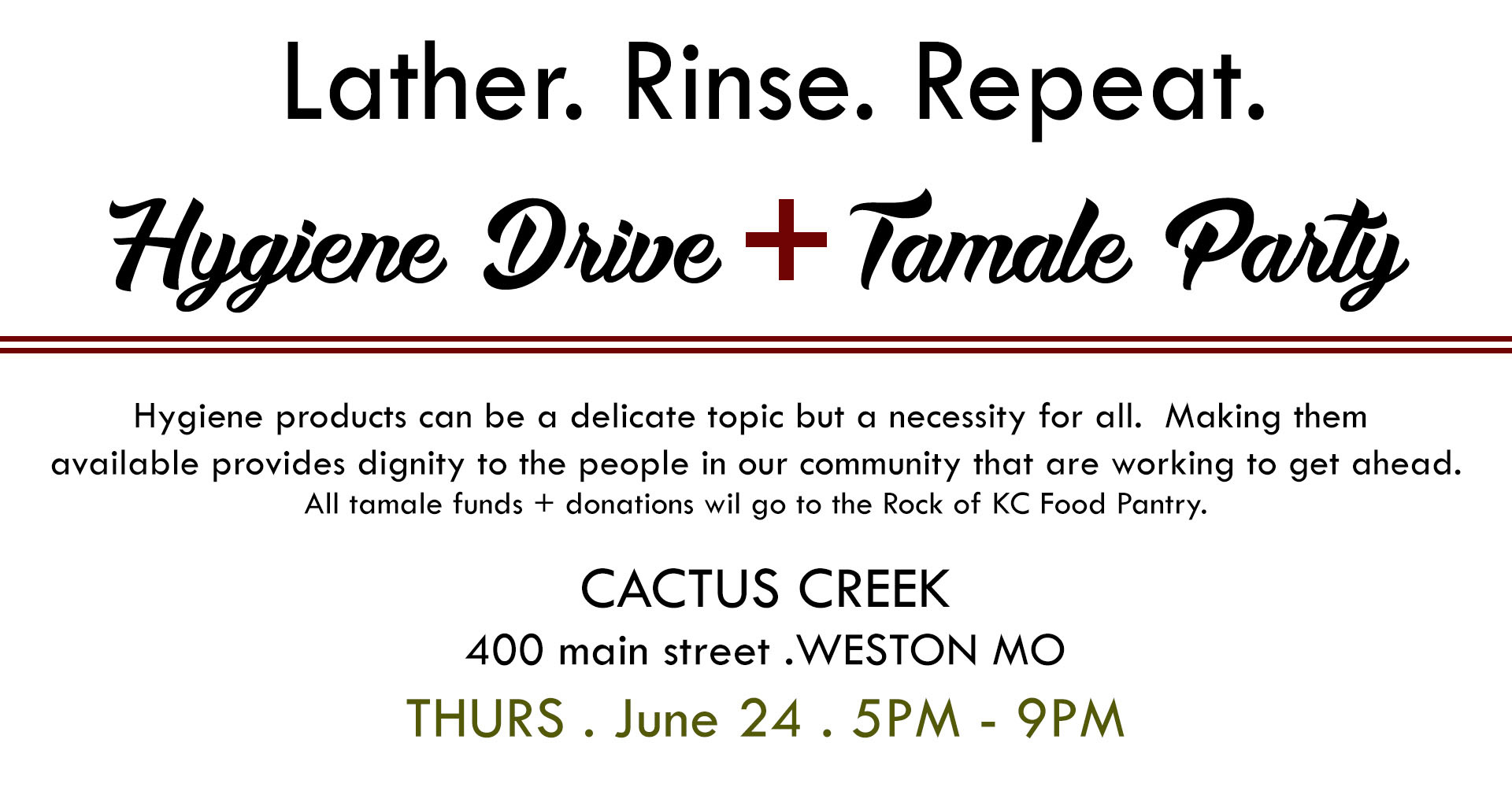 Hygiene Drive + Tamale Party