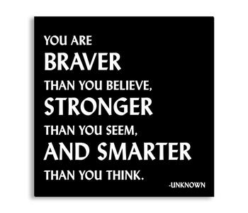 Your are Braver, Stronger, Smarter Inspirational Magnet