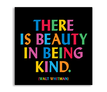 There is Beauty in Being Kind Inspirational Magnet