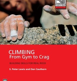 Mountaineers CLIMBING: FROM GYM TO CRAG