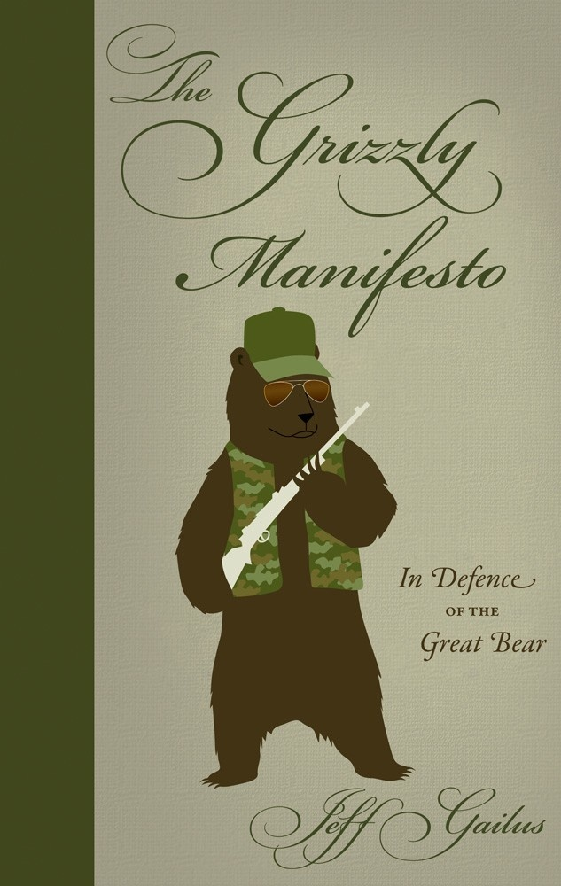Books The Grizzly Manifesto