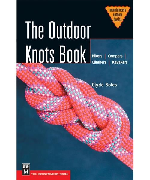 Mountaineers The Outdoor Knots Book