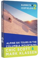 Rocky Mountain Books Summits & Icefields 2: Columbia Mountains