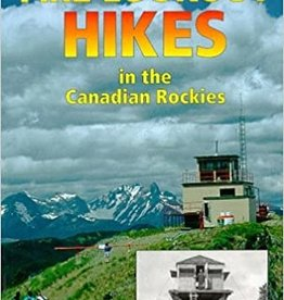Books Fire Lookout Hikes in the Canadian Rockies